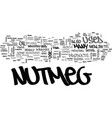 what is nutmeg and what can it do for me text vector image vector image