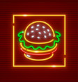 hamburger fast food neon vector image vector image