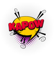 kapow comic book text pop art vector image vector image