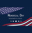 memorial day background remember and honor vector image