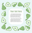 square border frame with green pears and sample vector image vector image