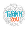 thank you hand drawn cartoon lettering with vector image vector image