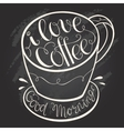 I love coffee hand drawn letter poster vector image vector image