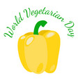 world vegetarian day vegetables - yellow bell vector image