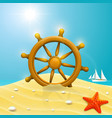 beach with wheel of the ship vector image