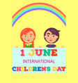 1 june international day poster with two kids vector image vector image