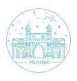 gate way of india mumbai vector image vector image