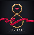 march 8 - international womens day greeting card vector image vector image