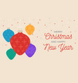 christmas and new year greeting card or banner vector image vector image