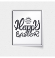 Happy easter - typographic calligraphic lettering vector image vector image