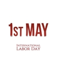 International Labor Day May 1st Poster Template vector image vector image
