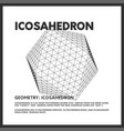 isolated low poly icosahedron 3d model render vector image