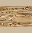 boards wood realistic texture wood natural vector image vector image