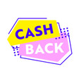 cashback banner with abstract shapes and dots vector image vector image