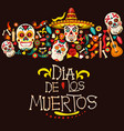 dia de los muertos mexican holiday greeting card vector image