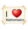 I love maths vector image vector image