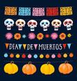 set dia de los muertos mexican day dead vector image