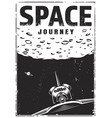 vintage monochrome space travel poster vector image vector image