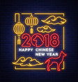 happy chinese new year 2018 neon sign emblem vector image vector image