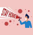 stay home to avoid coronavirus concept megaphone vector image vector image