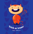 halloween poster trick or treat with devil on vector image vector image