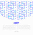 hobby concept with thin line icons vector image