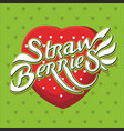 lettering poster-strawberries vector image