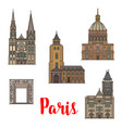 paris travel landmark icon of french architecture vector image