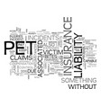 what is pet liability insurance text word cloud vector image vector image