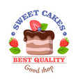 sweet cakes best quality good shop logo vector image
