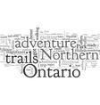 adventure trails in northern ontario vector image vector image