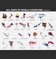 all maps world countries and flags set 10 of vector image