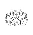 jingle bells black hand written lettering phrase vector image