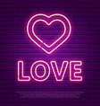 love neon glowing text valentines day banner vector image vector image