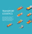 sea cargo logistics transportation and trucks vector image vector image