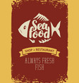 banner for seafood restaurant or shop with a fish vector image