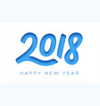 happy new year 2018 greeting card with paper cut vector image vector image