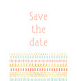 save the date invitation card template vector image vector image