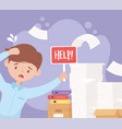 stessed businessman with help and pile papers vector image
