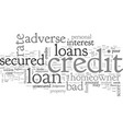 adverse credit secured homeowner loans vector image vector image