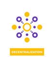 decentralization icon logo vector image