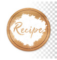recipe in flour on wooden table vector image