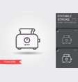 toaster line icon with editable stroke vector image vector image