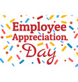 employee appreciation day concept first friday