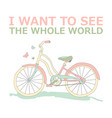 motivational travel poster with bike vector image vector image