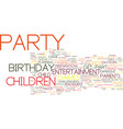 great entertainment for childrens birthday vector image vector image