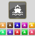 ship icon sign Set with eleven colored buttons for vector image vector image