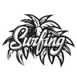 monochrome calligraphic inscription surfing with vector image vector image