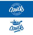 set milk hand written lettering logo label or vector image vector image