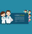 team doctor and cute family background banner vector image vector image